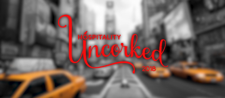 Hospitality Uncorked 2018 Highlight Reel